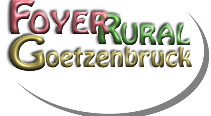 IMPORTANT : Les activités du Foyer Rural sont suspendues jusqu'à nouvel ordre